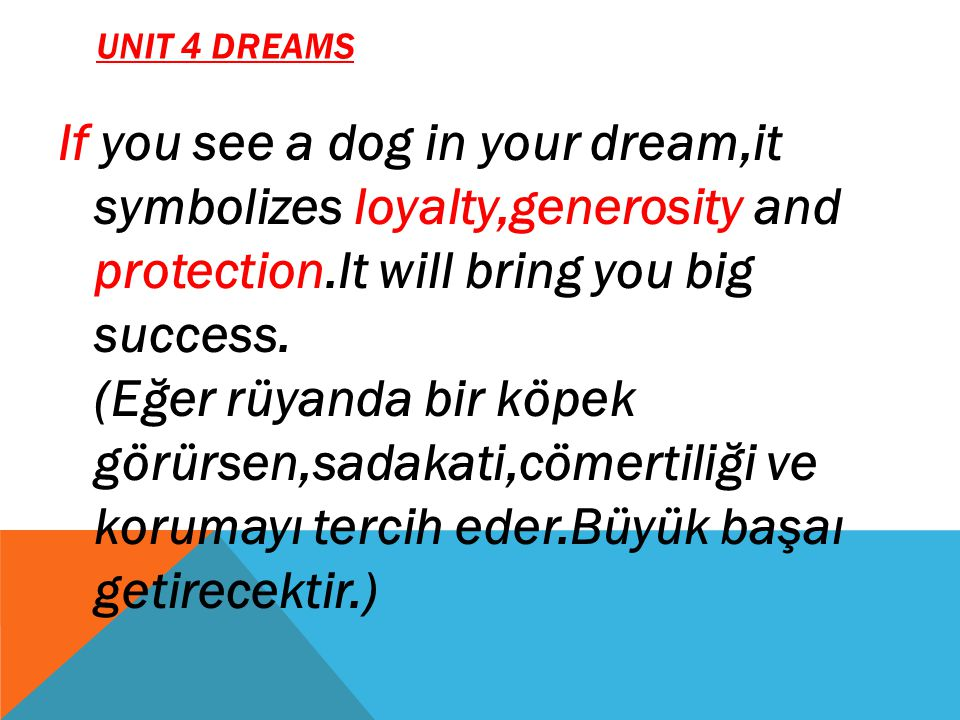 UNIT 4 DREAMS