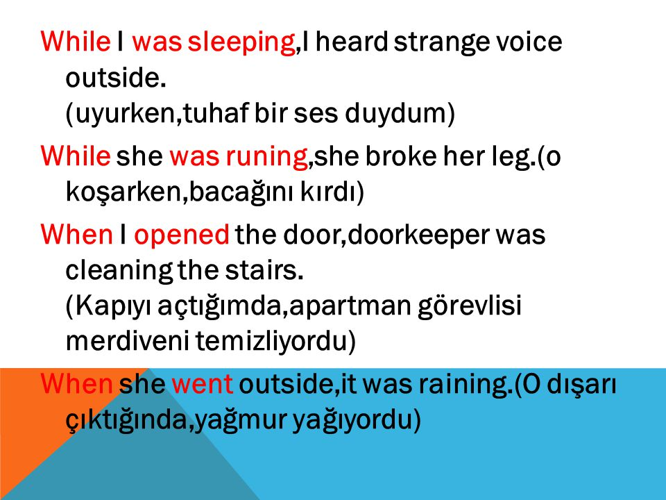 While I was sleeping,I heard strange voice outside