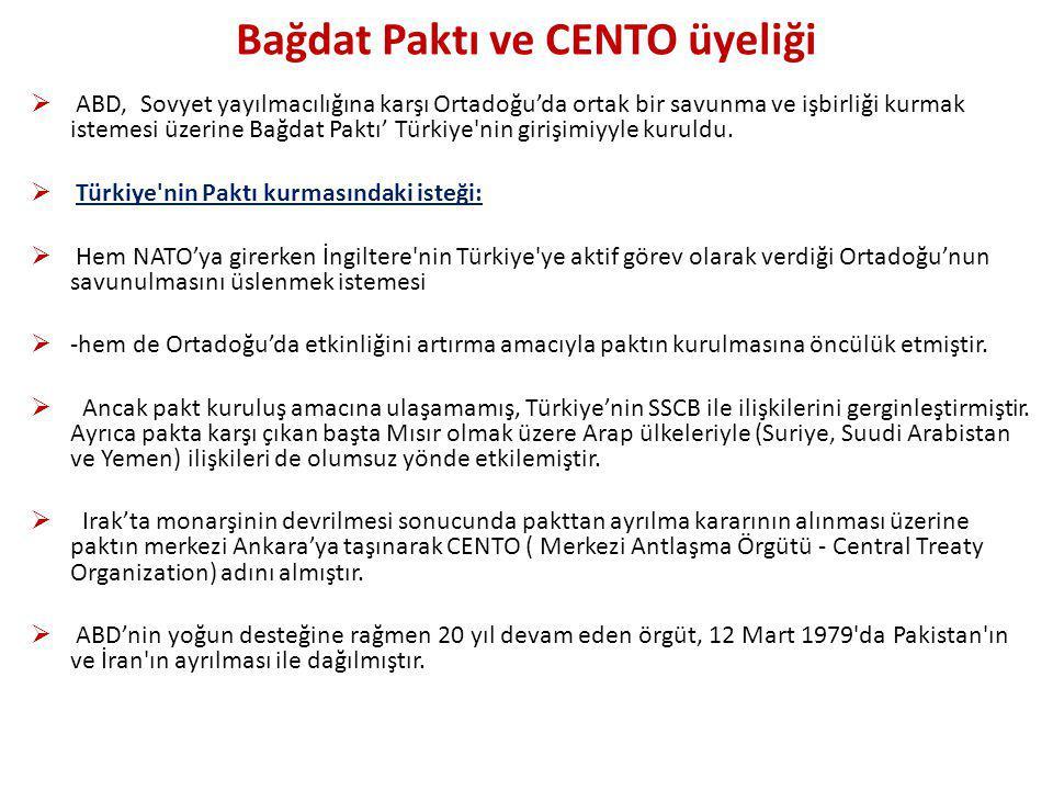 Bağdat Paktı ve CENTO üyeliği