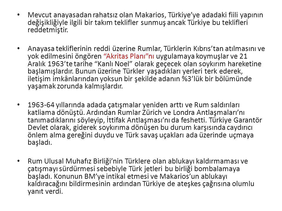 Mevcut anayasadan rahatsız olan Makarios, Türkiye'ye adadaki fiili yapının değişikliğiyle ilgili bir takım teklifler sunmuş ancak Türkiye bu teklifleri reddetmiştir.