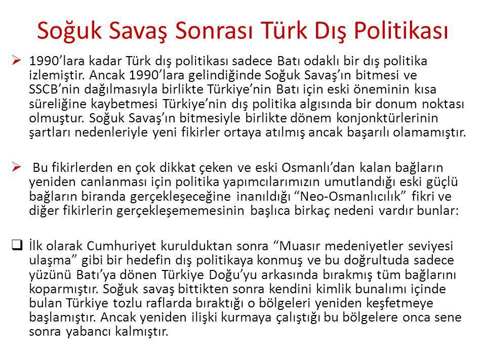 Soğuk Savaş Sonrası Türk Dış Politikası