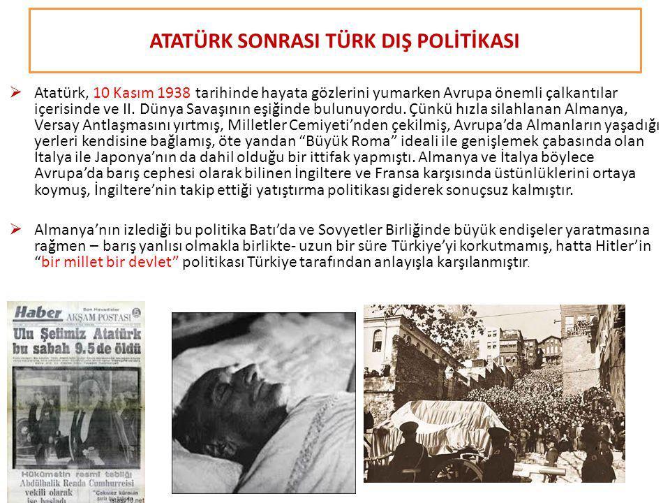 ATATÜRK SONRASI TÜRK DIŞ POLİTİKASI