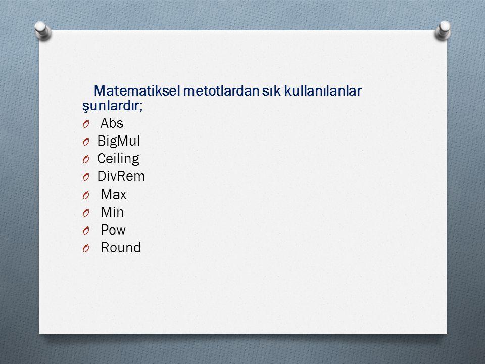 Matematiksel metotlardan sık kullanılanlar şunlardır;