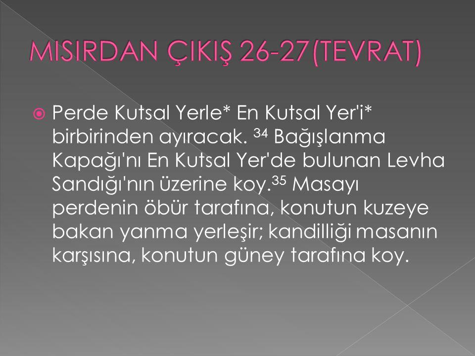 MISIRDAN ÇIKIŞ 26-27(TEVRAT)