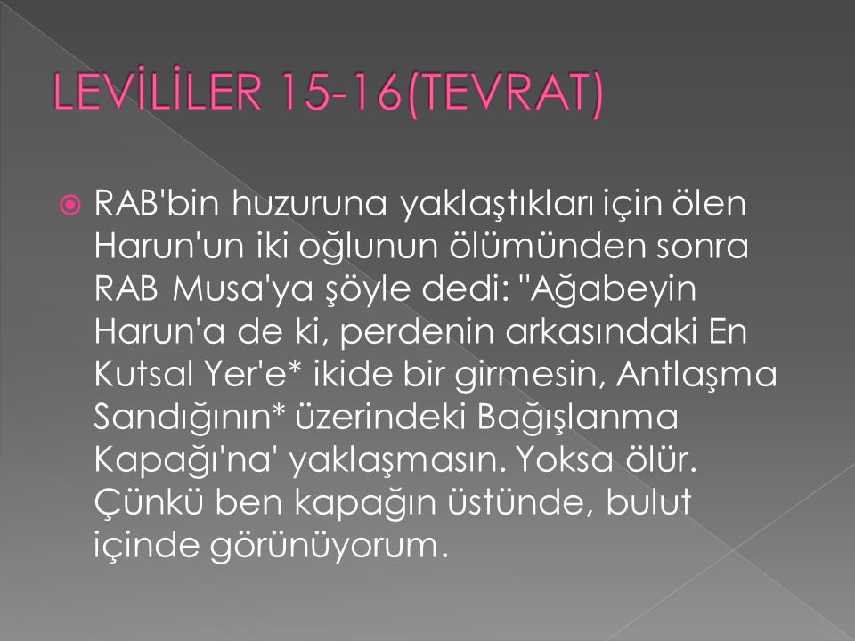 LEVİLİLER 15-16(TEVRAT)