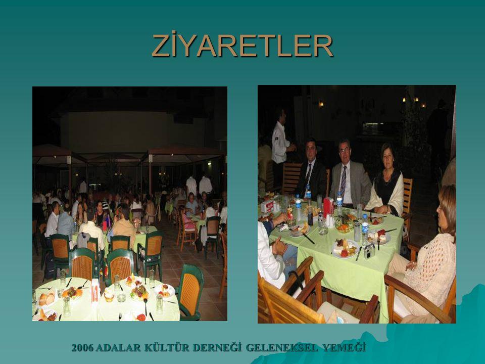 2006 ADALAR KÜLTÜR DERNEĞİ GELENEKSEL YEMEĞİ