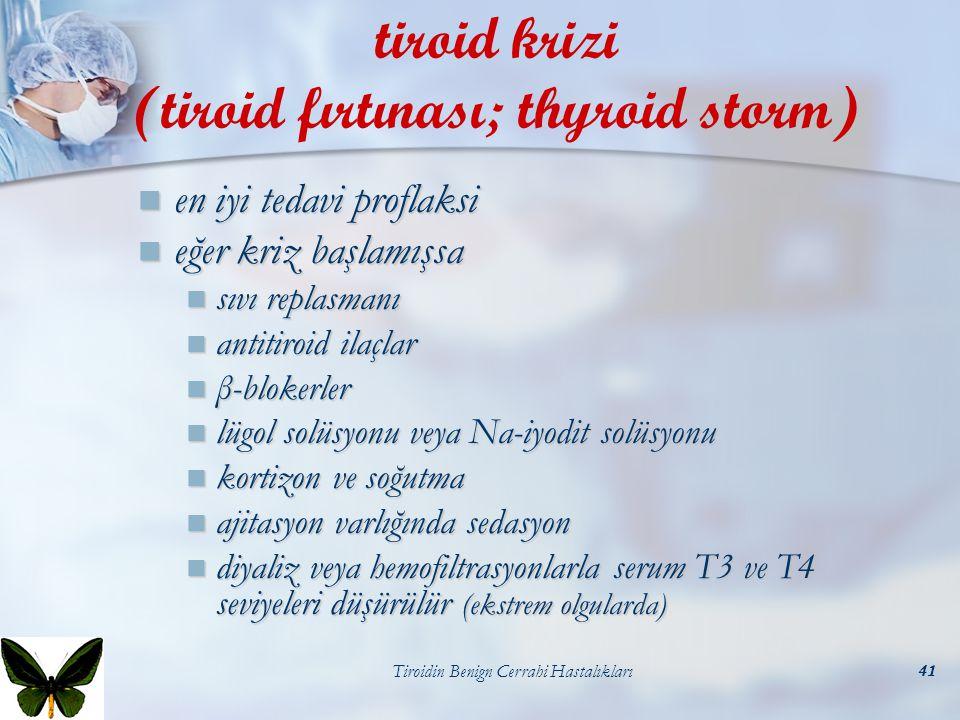 tiroid krizi (tiroid fırtınası; thyroid storm)
