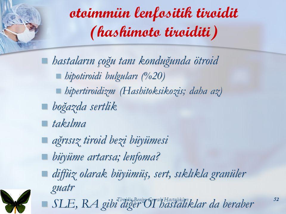 otoimmün lenfositik tiroidit (hashimoto tiroiditi)