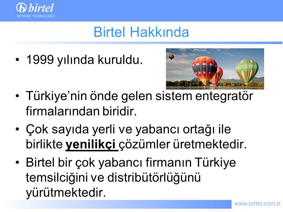 Birtel Hakkında 1999 yılında kuruldu.