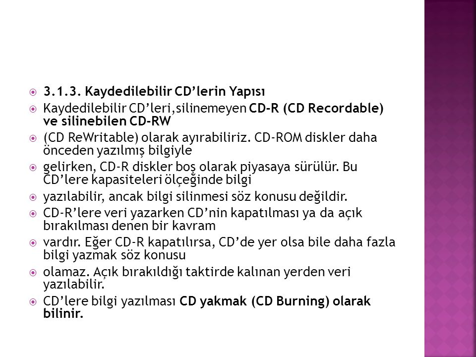 3.1.3. Kaydedilebilir CD'lerin Yapısı
