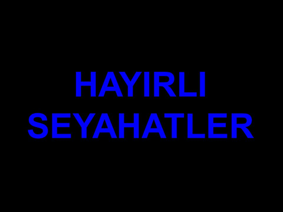 HAYIRLI SEYAHATLER