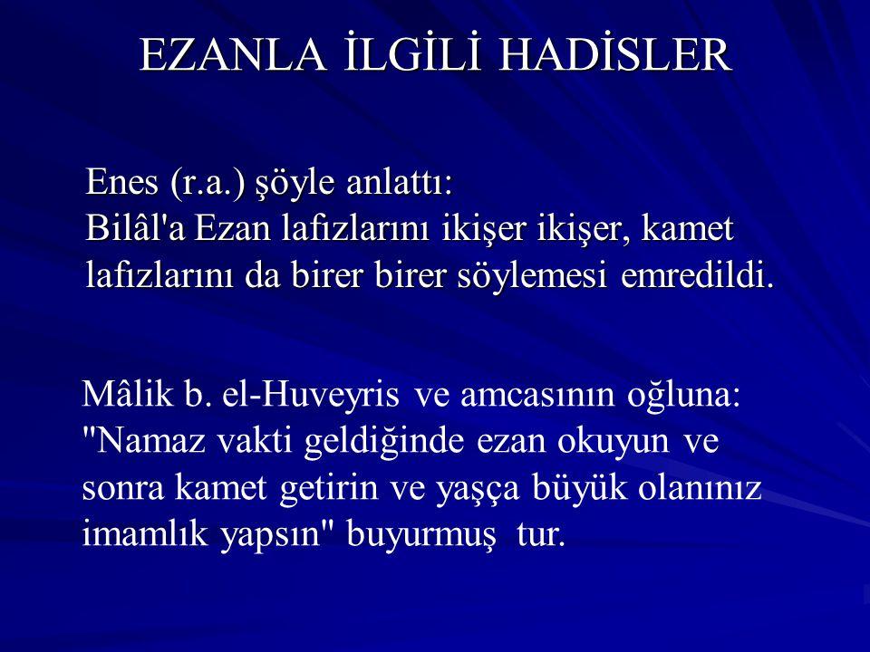 EZANLA İLGİLİ HADİSLER