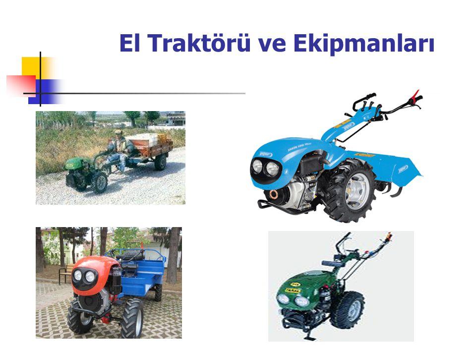El Traktörü ve Ekipmanları