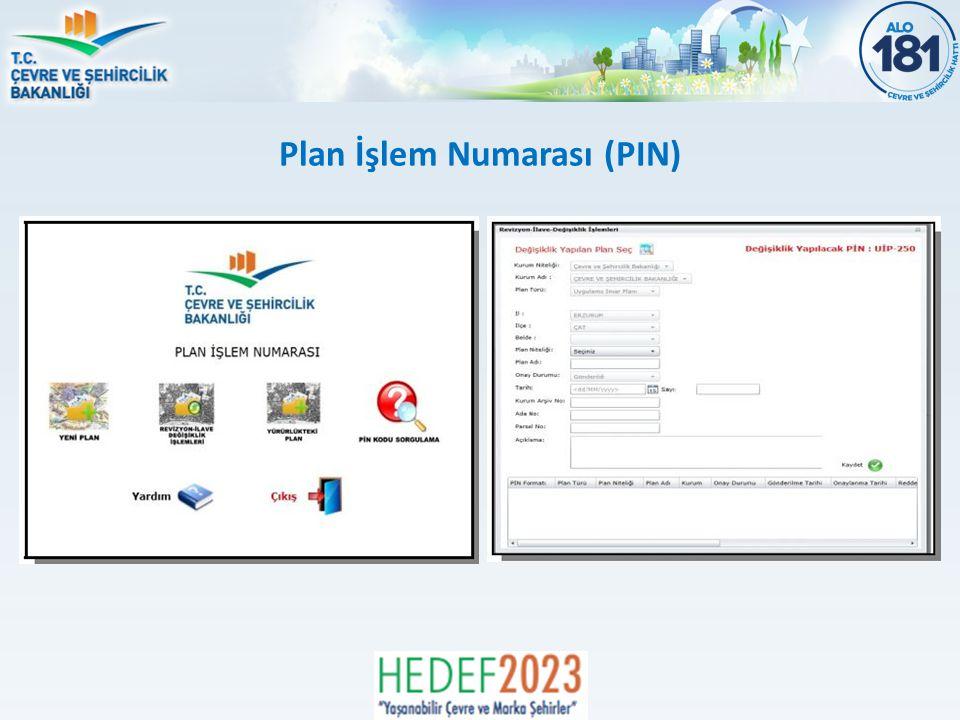 Plan İşlem Numarası (PIN)
