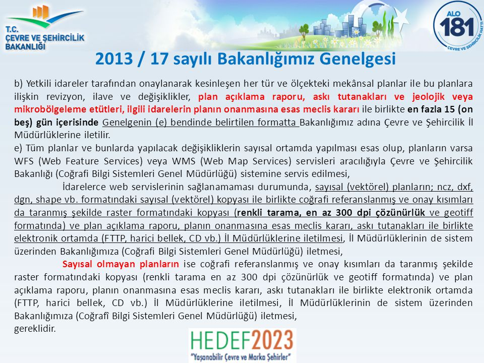 2013 / 17 sayılı Bakanlığımız Genelgesi