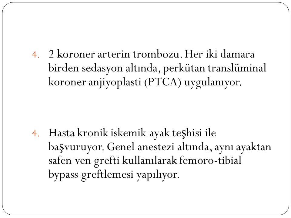 2 koroner arterin trombozu