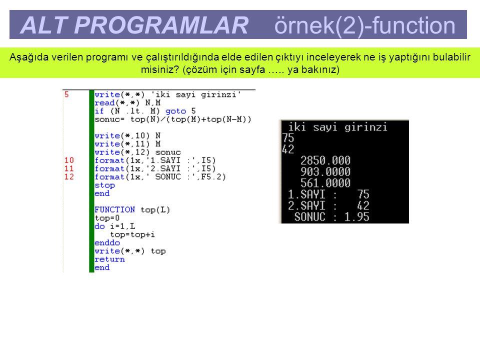 ALT PROGRAMLAR örnek(2)-function