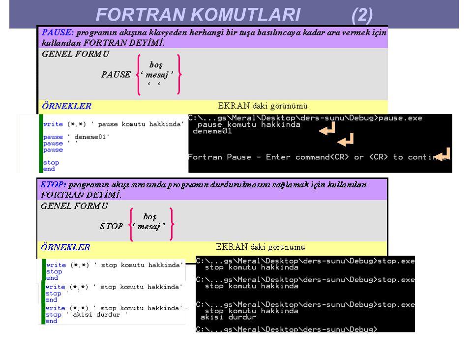 FORTRAN KOMUTLARI (2)