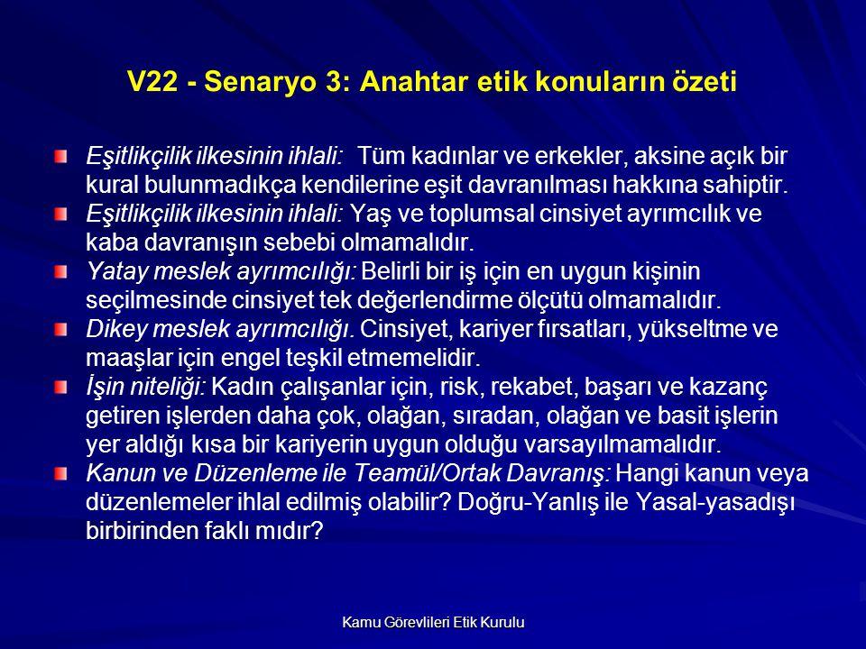 V22 - Senaryo 3: Anahtar etik konuların özeti