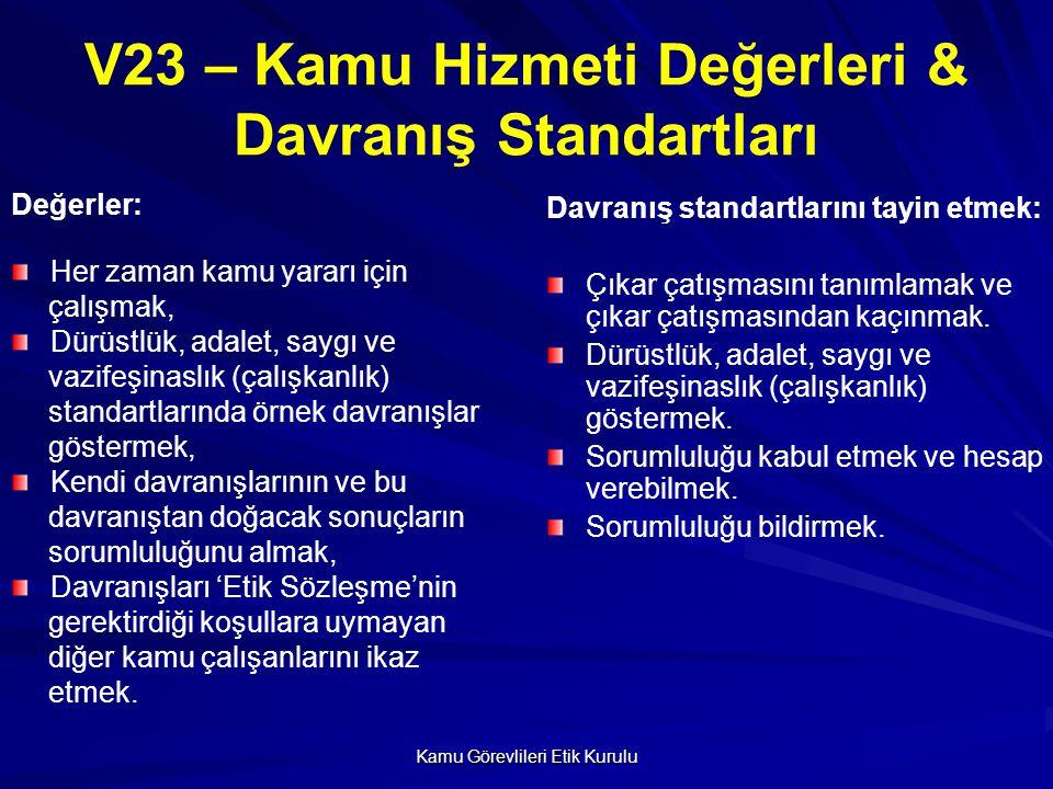 V23 – Kamu Hizmeti Değerleri & Davranış Standartları