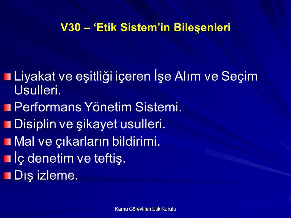 V30 – 'Etik Sistem'in Bileşenleri