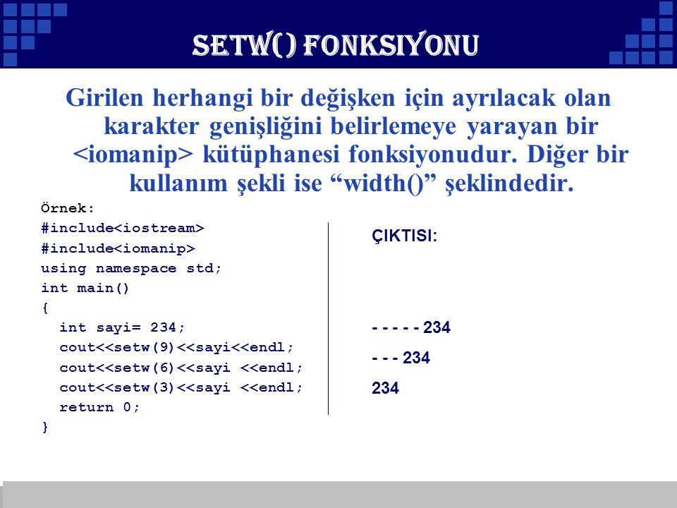 Setw() Fonksiyonu