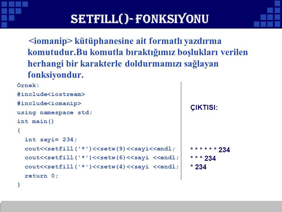 Setfill()- Fonksiyonu