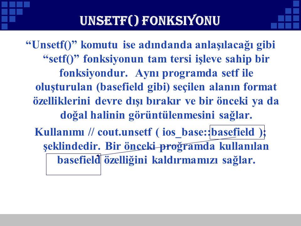 Unsetf() Fonksiyonu