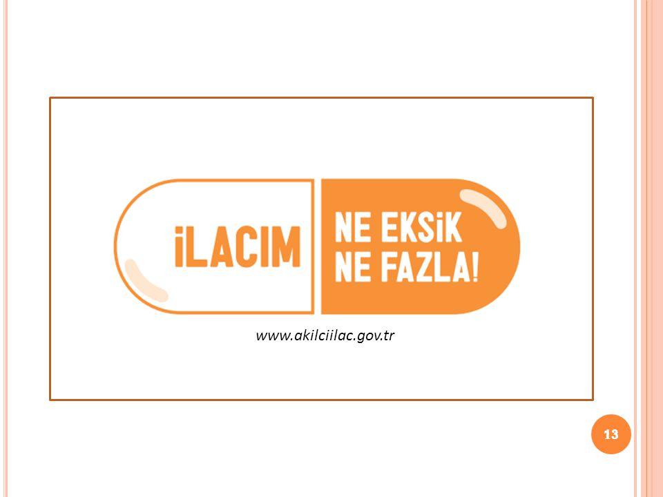 www.akilciilac.gov.tr 13