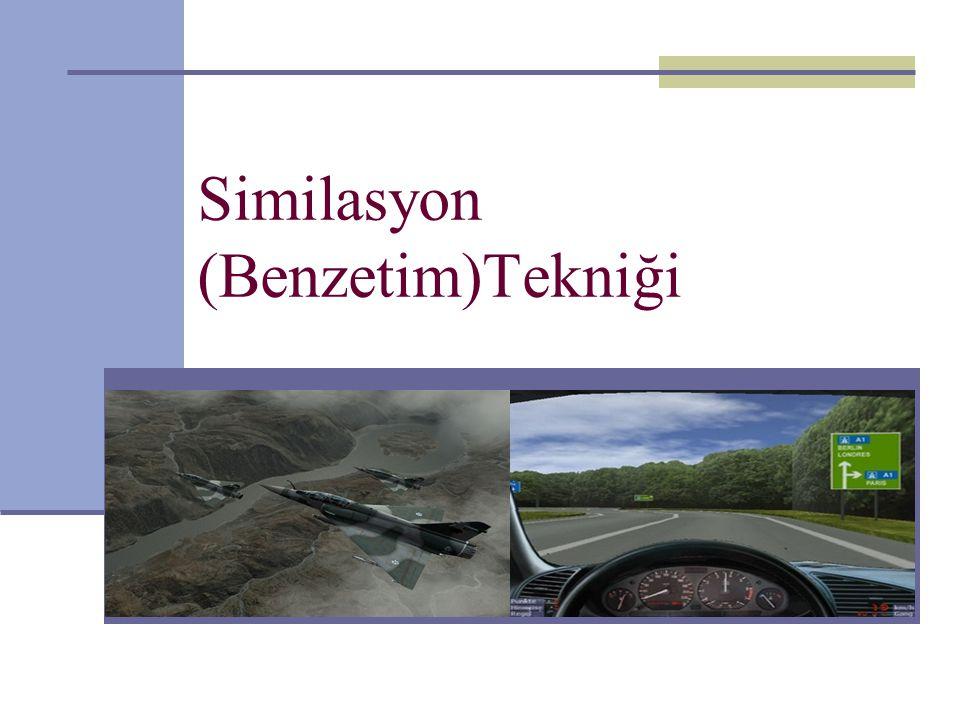 Similasyon (Benzetim)Tekniği