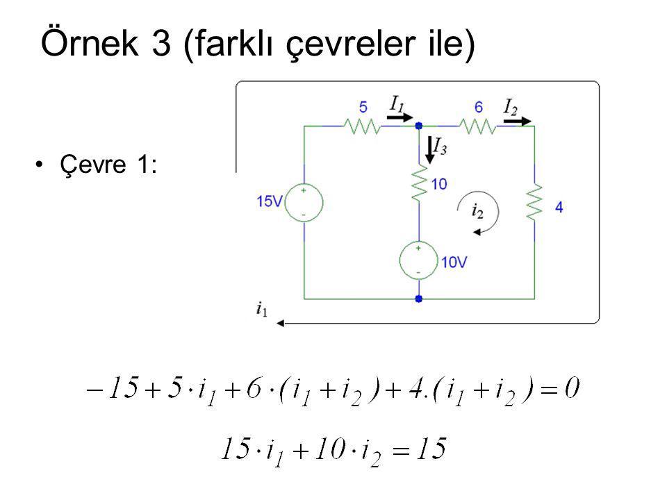 Örnek 3 (farklı çevreler ile)