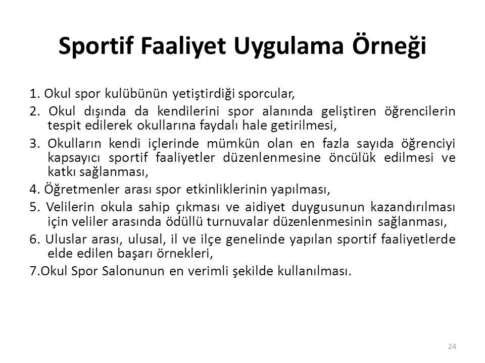 Sportif Faaliyet Uygulama Örneği
