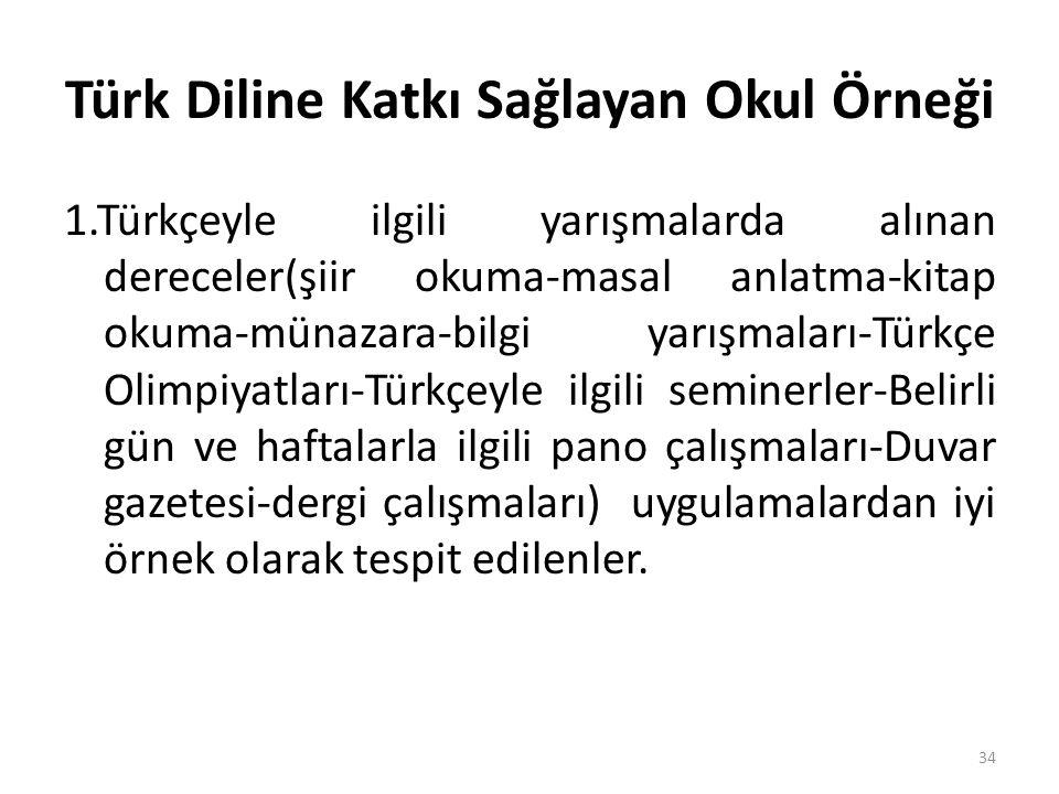 Türk Diline Katkı Sağlayan Okul Örneği