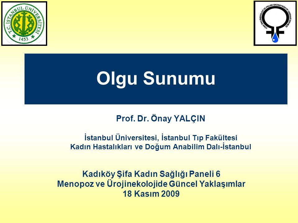 Olgu Sunumu Prof. Dr. Önay YALÇIN