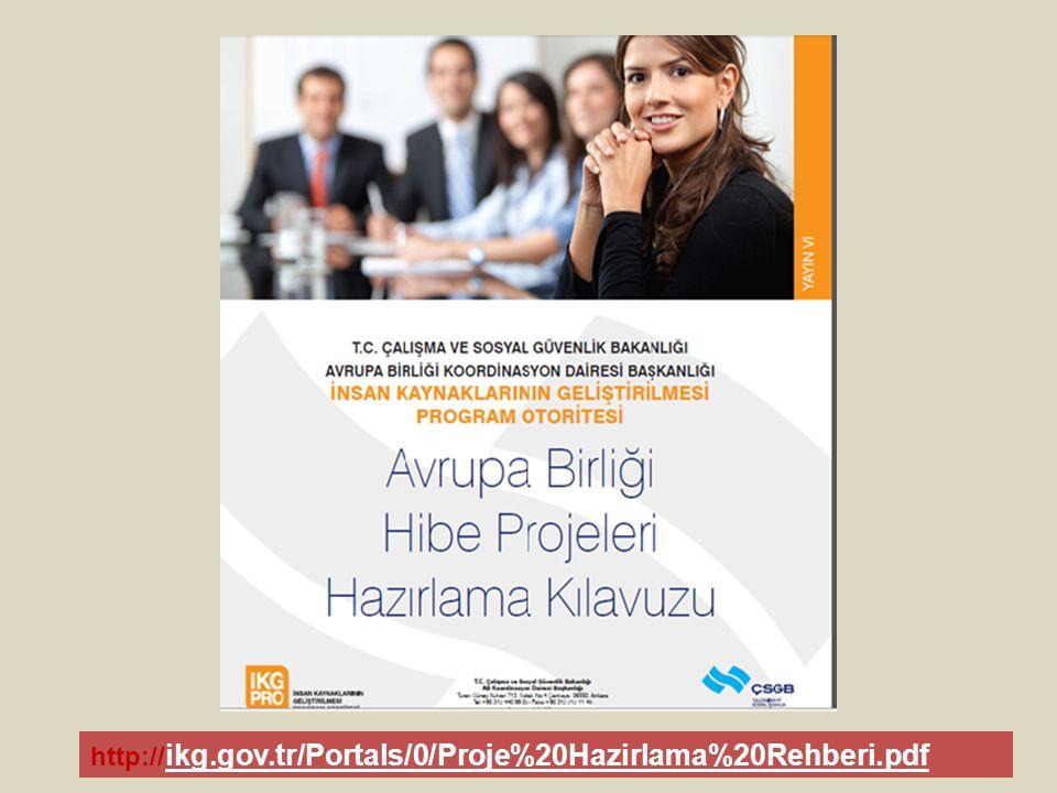 http://ikg.gov.tr/Portals/0/Proje%20Hazirlama%20Rehberi.pdf