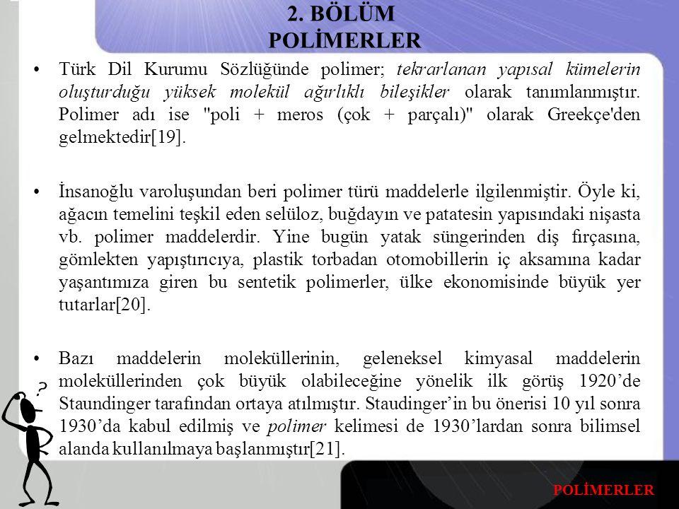 2. BÖLÜM POLİMERLER
