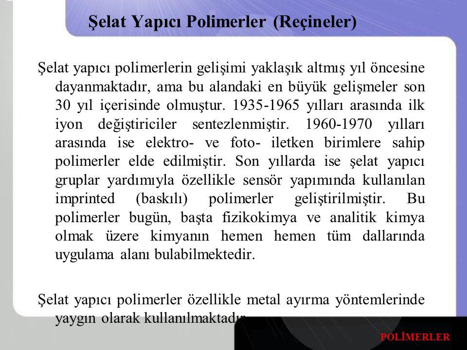 Şelat Yapıcı Polimerler (Reçineler)