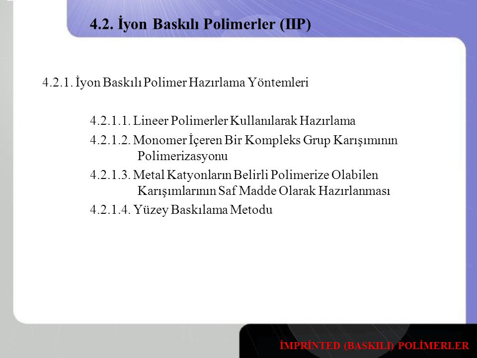 4.2. İyon Baskılı Polimerler (IIP)