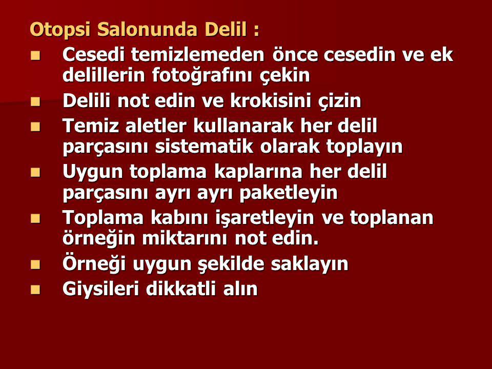 Otopsi Salonunda Delil :