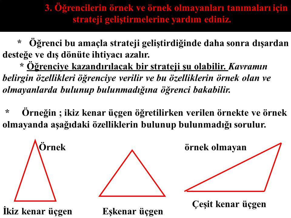 3. Öğrencilerin örnek ve örnek olmayanları tanımaları için