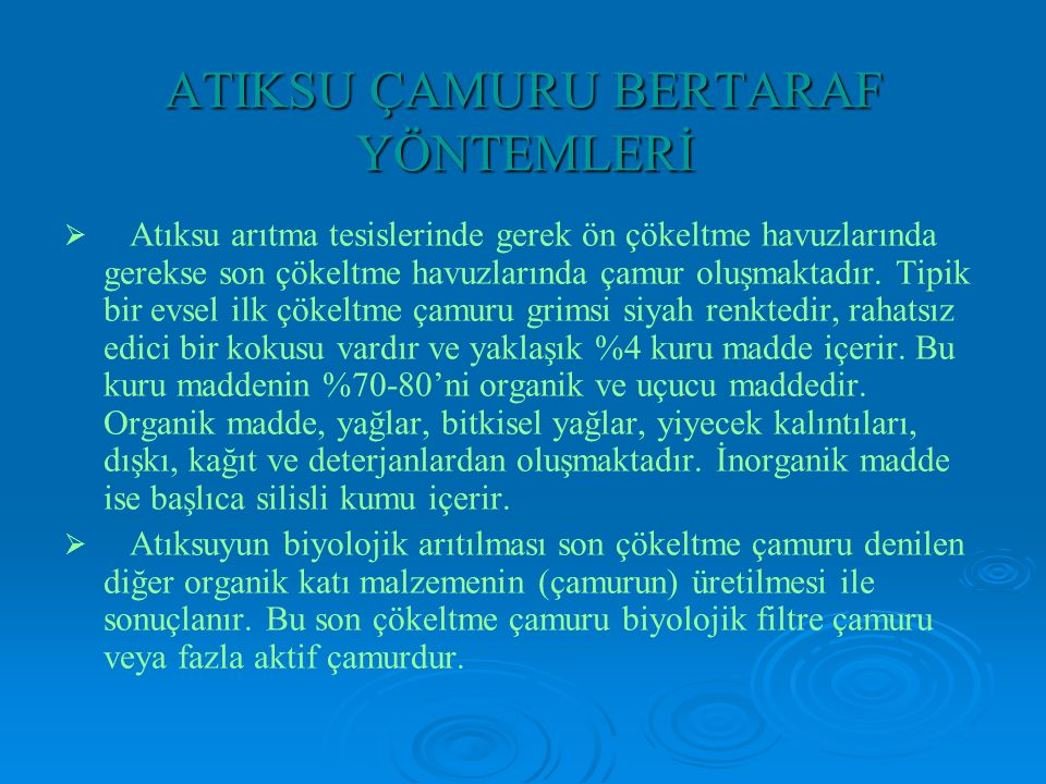 ATIKSU ÇAMURU BERTARAF YÖNTEMLERİ