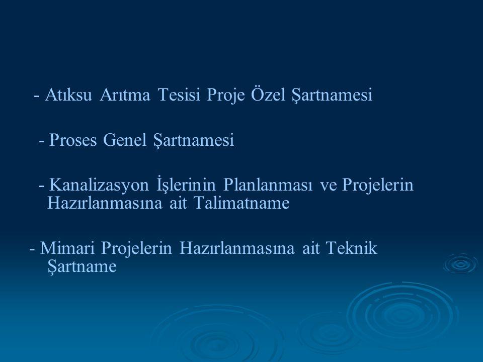 - Atıksu Arıtma Tesisi Proje Özel Şartnamesi