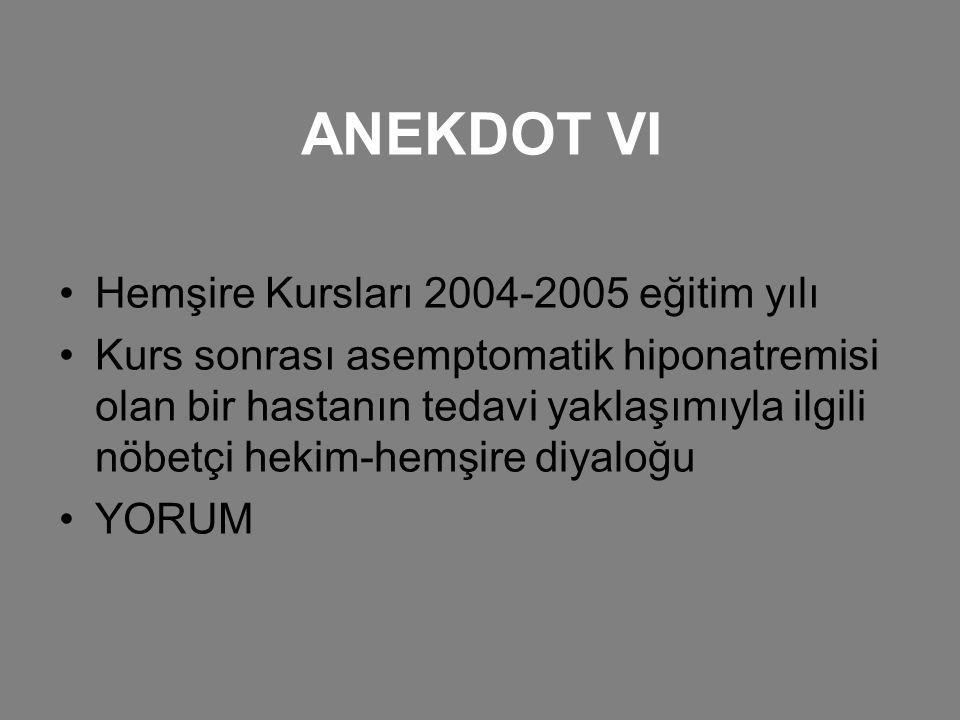 ANEKDOT VI Hemşire Kursları 2004-2005 eğitim yılı