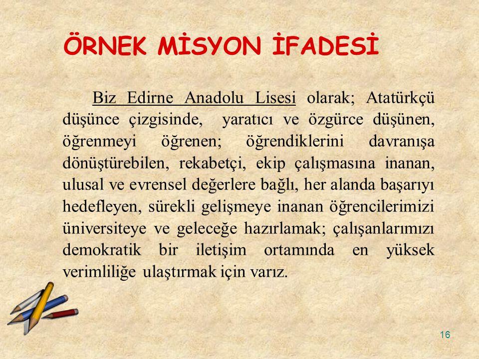 ÖRNEK MİSYON İFADESİ