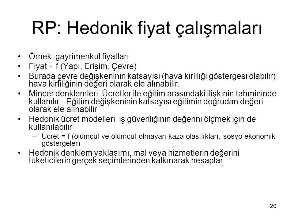 RP: Hedonik fiyat çalışmaları