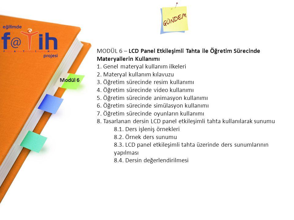1. Genel materyal kullanım ilkeleri 2. Materyal kullanım kılavuzu