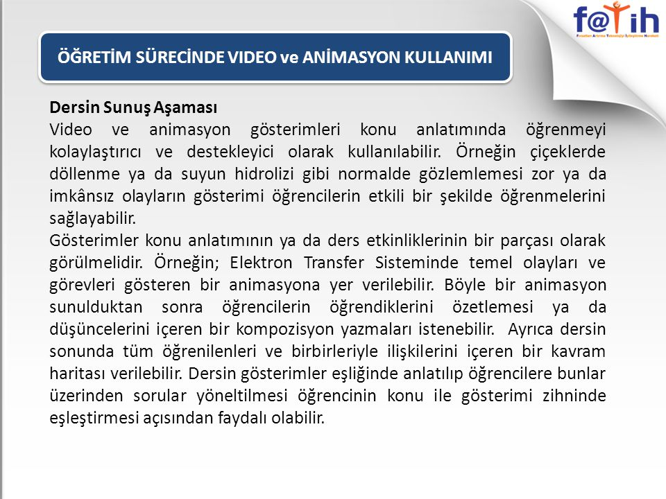 ÖĞRETİM SÜRECİNDE VIDEO ve ANİMASYON KULLANIMI