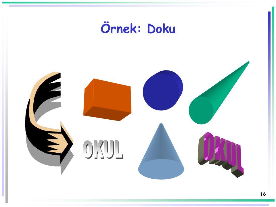 Örnek: Doku OKUL OKUL