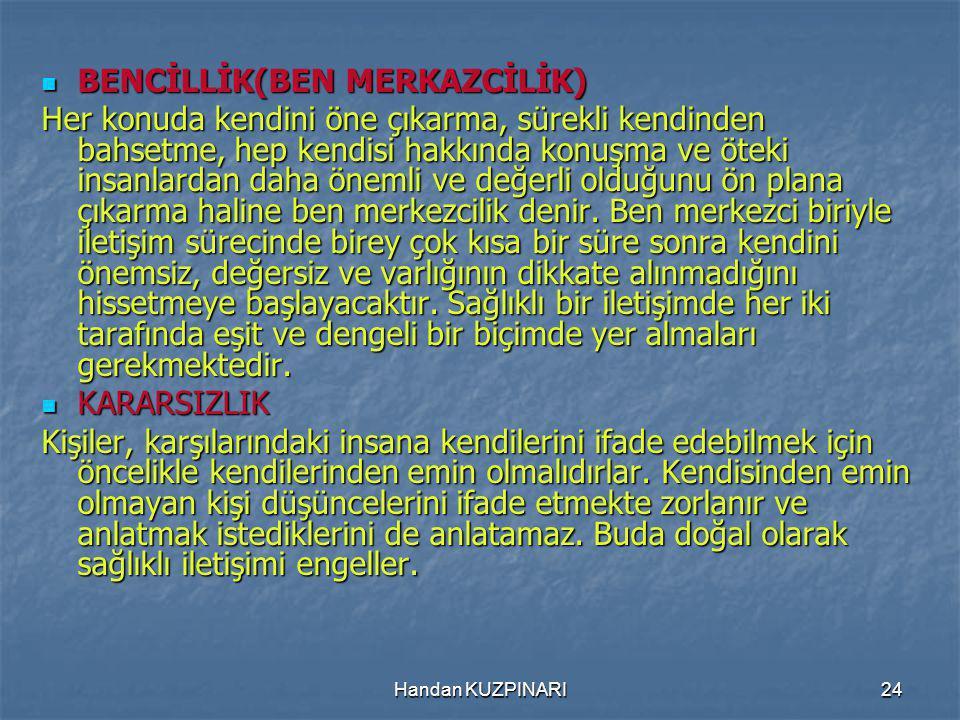 BENCİLLİK(BEN MERKAZCİLİK)