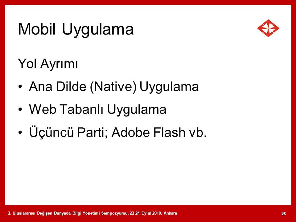 Mobil Uygulama Yol Ayrımı Ana Dilde (Native) Uygulama